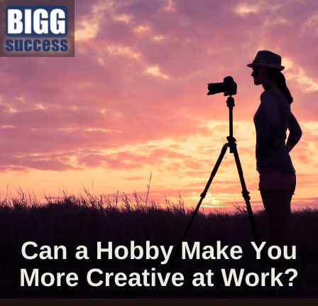 image of a woman with a camera wit the blog post title Can a Hobby Make You More Creative at Work