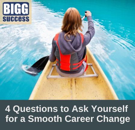 person rowing on smooth waters with blog post title: 4 Questions to Ask Yourself for a Smooth Career Change