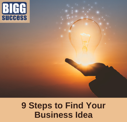 image of hand holding a light bulb with blog title: 9 Steps to Find Your Business Idea