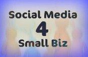 Social Media 4 Small Biz