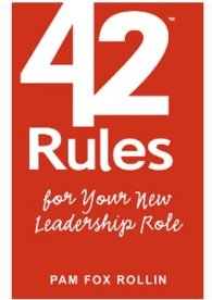 42 Rules for   Your New Leadership Role book cover   BIGG Success