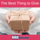 image of a person holding a gift with the blog post title: The Best Thing to Give