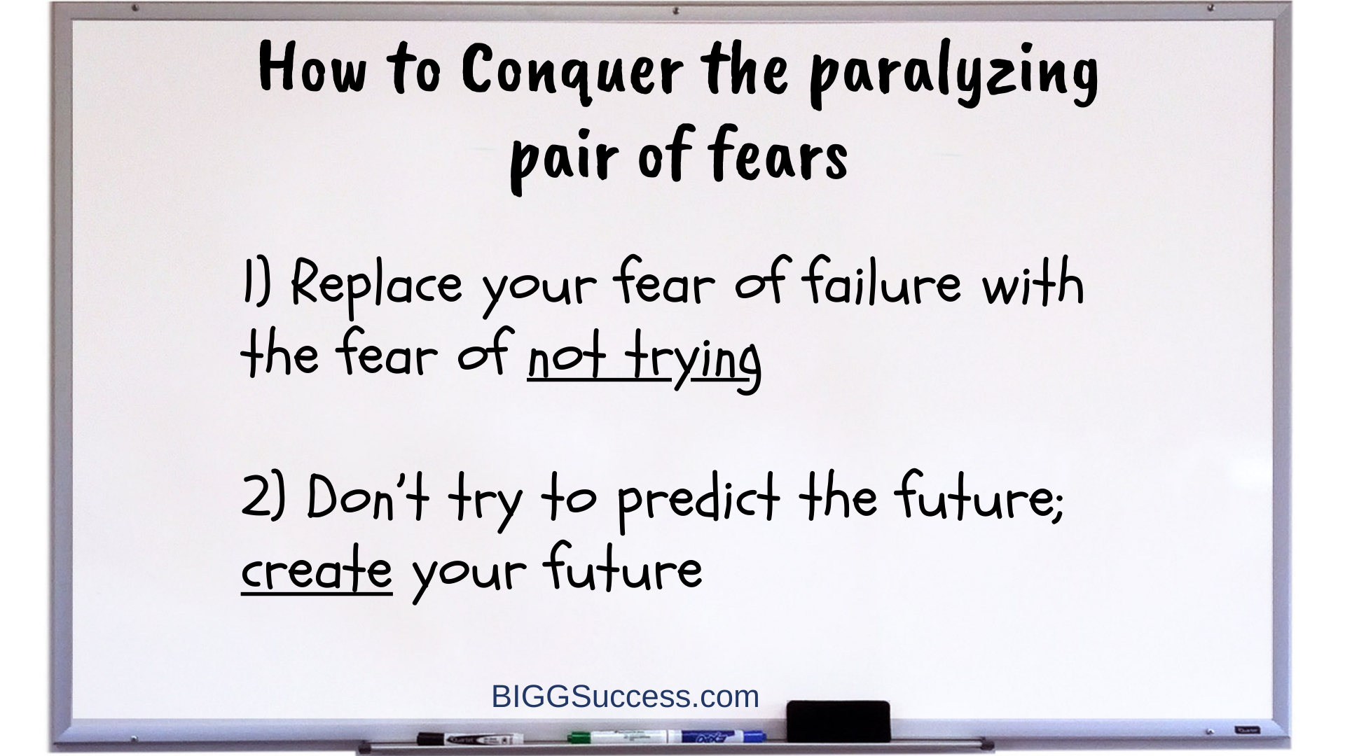 Whiteboard 1063 Conqure this paralyzing pair of fears