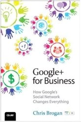 Google+ for Business Book Cover | Interview with Chris Brogan