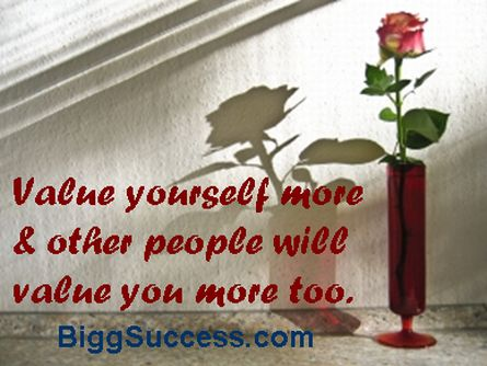 Value Yourself for BIGG Success