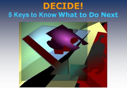 Decide what to do next