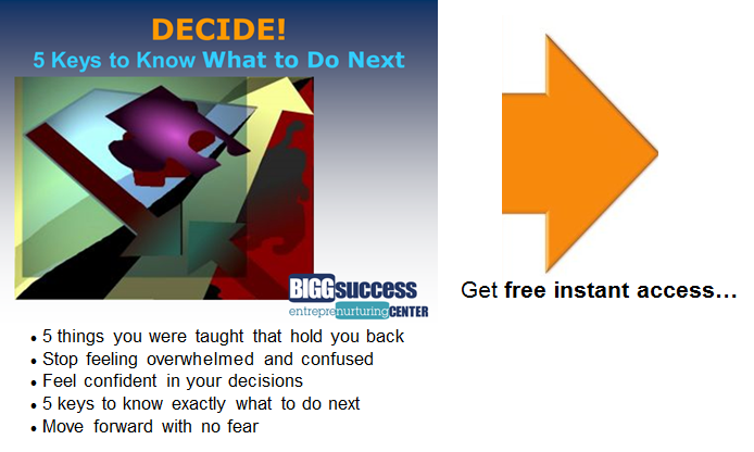 Free Report: Decide! 5 Keys to Know What to Do Next