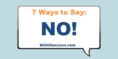 7 Ways to Say No