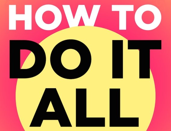 How to Do It All Book