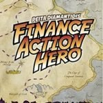 How to Be a Finance Action Hero