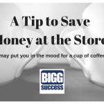 A Tip to Save Money at the Store