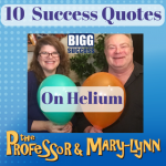 10 Success Quotes…on Helium