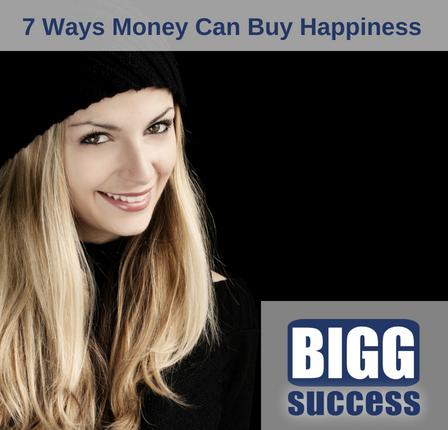 7 ways money can buy happines blog post image