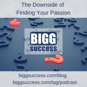 the downside to finding your passion blog image