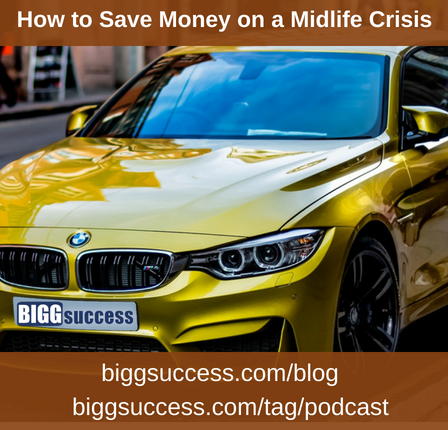 How to Save Money on a Midlife Crisis blog image
