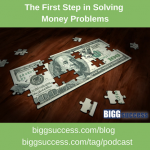 The First Step in Solving Money Problems