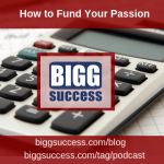 How to Fund Your Passion
