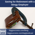 Saving for Retirement with a Stingy Employer
