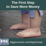 The First Step to Save More Money
