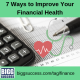 7 Ways to Improve Your Financial Health blog post image
