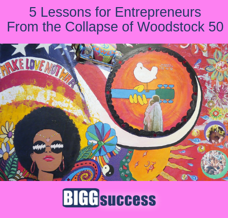 image of woodstock art with the blog post title: 5 lessons from collapse of woodstock 50