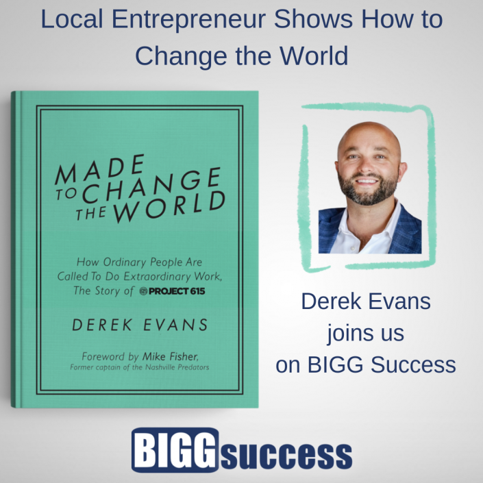 Derek Evans book title: Made to Change the World: How Ordinary People Are Called To Do Extraordinary Work, The Story of Project 615