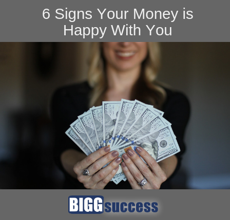 6 Signs Your Money is Happy With You blog image