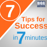 7 Tips for Success in 7 Minutes