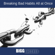 Image of a broken chain with the blog post title: Breaking Bad Habits All At Once