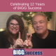George and Mary-Lynn are fingerspelling the numbers 1 and 2 with the blog post title: Celebrating 12 Years of BIGG Success