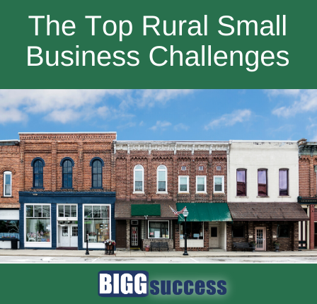 image of main street with blog title: The top rural small business challenges