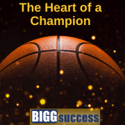 Image of basketball with title The Heart of a Champion