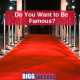 image of a red carpet and lights with the title: Do You Wnat to Be Famous
