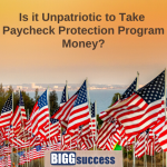 Is It Unpatriotic to Take Paycheck Protection Program Money?