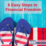 6 Easy Steps to Financial Freedom