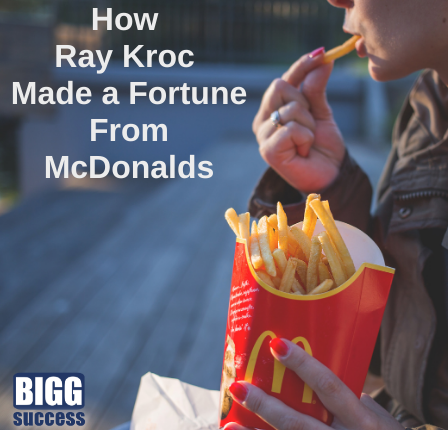 A box of french fries with the title How Ray Kroc Made a Fortune from McDonalds