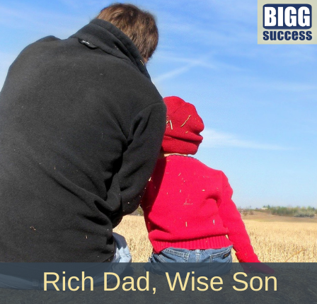 Image of a father and son with the blog title: Rich Dad Wise Son