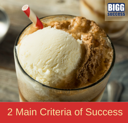 image of an ice cream soda with the blog title: 2 main criteria for success