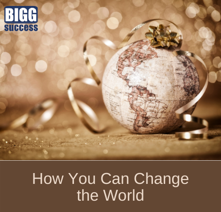image of globe with bow on top and blog title: How You Can Change the World