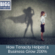 How Tenacity Helped a Business Grow 200% blog post image