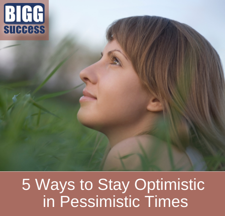 Image of woman looking hopeful with the blog title:How to Stay Optimistic in Pessimistic Times