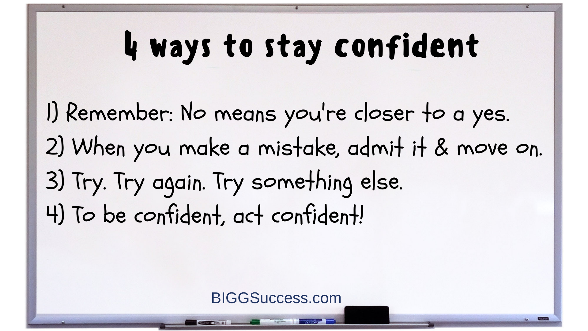 Stay confident whiteboard