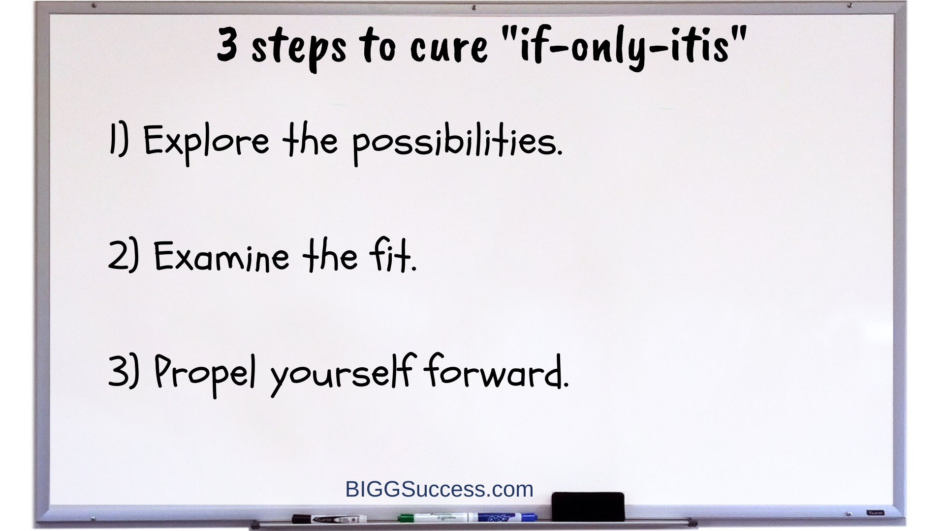3 steps to cure if-only-itis whiteboard