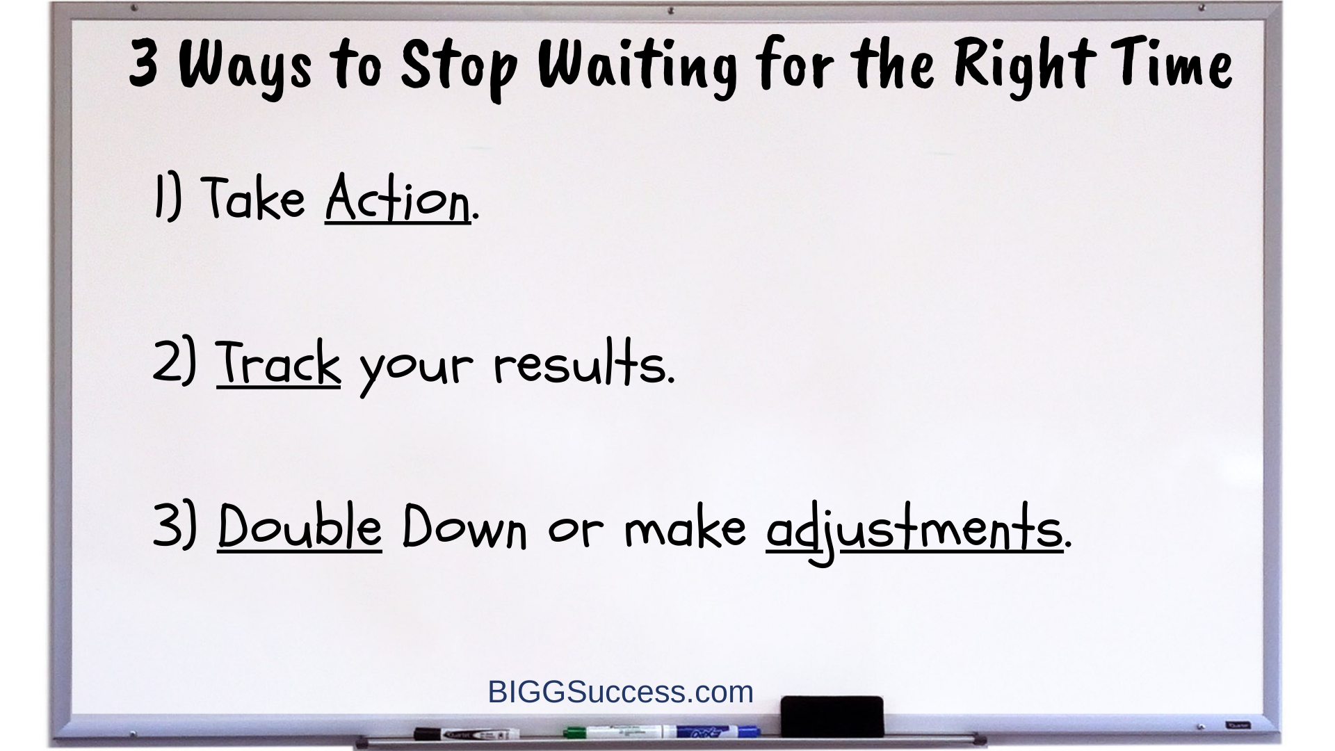 Whiteboard 1058 - 3 Ways to Stop Waiting for the Right Time