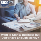 image of person at a desk with the article title: start a business but don't have enough money
