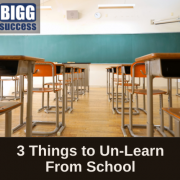image of classroom with the title: 3 Things to Un-Learn from School