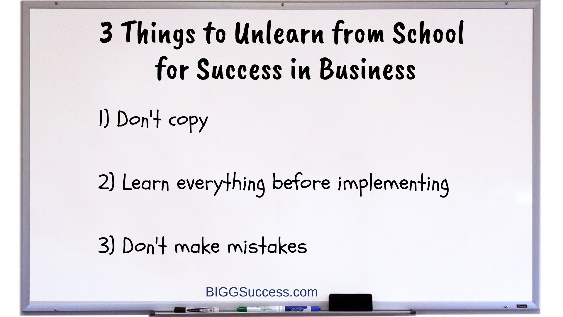 hiteboard 1070- 3 things to unlearn from school